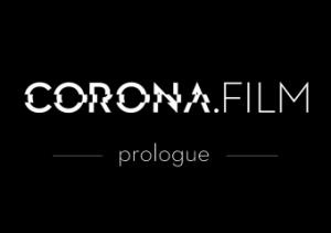 CORONA.FILM - Prologue
